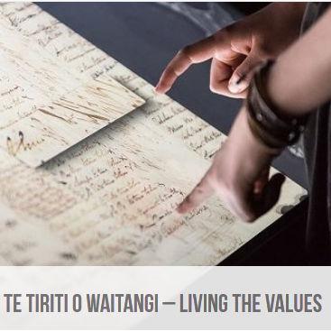 Te Tiriti o Waitangi – Living the Values
